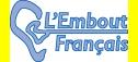 L'EMBOUT FRANCAIS