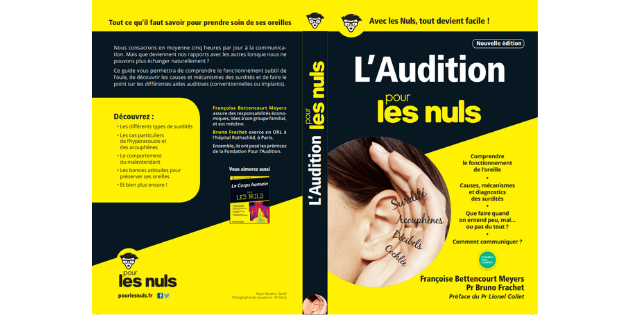 Une nouvelle édition pour le guide pratique L'Audition pour les Nuls
